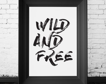 SALE 70% OFF wild and free, brush stroke wall decor, brush stroke wall art, wild and free decor, wild and free print, instant download