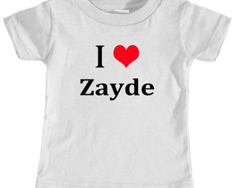 I Love Zayde, Kids Shirt, Jewish Baby Clothes, Yiddish, Baby Shower Gift, Boys Clothes, Girls Clothes, Toddler Shirts