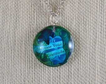 Watercolor Glass Pendant Necklace - 'Increase Your Gratitude'