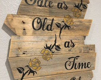 Tale As Old As Time Sign (small)
