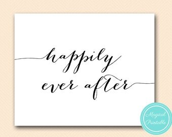 happily ever after sign, happily ever after print, Instant Download, Wedding decoration signs SN38