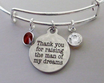 Thank You For Raising The Man of My Dreams Charm Bracelet W/ Birthstone Drop / Mother In Law Bangle / Gift For Her # S1 -  05