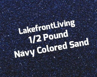 Navy Blue Sand for Wedding Unity Sand - Craft Projects, Kids Play or Fairy Garden - 1/2 Pound
