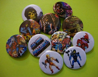 Masters of the Universe Pinbacks or Magnets