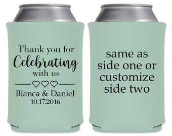 Wedding Can Coolers Beverage Insulator Personalized Wedding Favors | Thank You for Celebrating With Us (1A) | Can Holders | READ DESCRIPTION