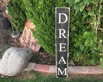 Rustic black Dream sign