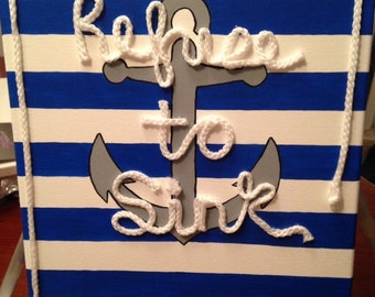 Refuse to sink anchor canvas