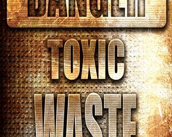 Danger Toxic Waste,  Metal Sign,  No.678