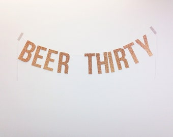 Beer Thirty (glitter banner)
