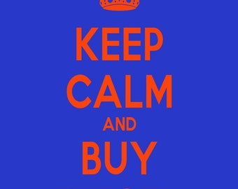 Keep Calm and Buy Diesel - Buy Diesel - Art Print - Keep Calm Art Prints - Posters