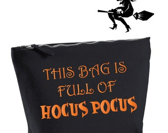 This Bag Is Full Of Hocus Pocus. Funny Halloween Makeup Bag. Hocus Pocus Bag. Cosmetic Bag. Witch Makeup Pouch. Halloween Gift.