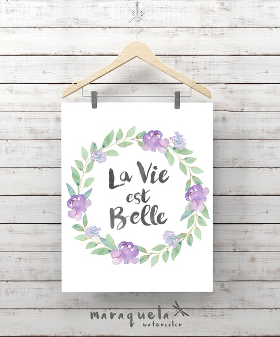 WREATH Watercolor FLOWERS QUOTE la vie est belle decoration, French Wall Art Love Quotes Decor Floral Print positive message motivational