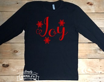 Joy, Christmas shirt, Christmas, women's shirt, long sleeve shirt, holiday shirt, gift idea