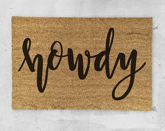 Howdy Doormat- Hand Painted - Party Door Mat