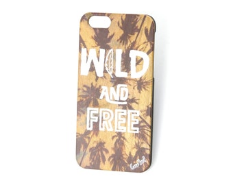 iPhone 7 case, iPhone 6s case iPhone 6 case iPhone 7 plus case iPhone 6s plus case iPhone 6 plus case Wild and Free