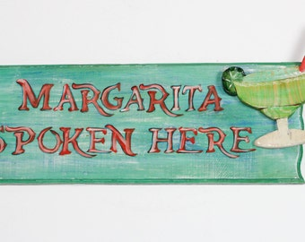 Margarita Spoken Here - Handpainted sign Margarita bar sign, tiki sign