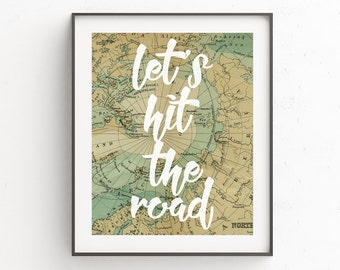 Map Art, Map Prints, Digital Download, Travel Quotes, Adventure, Boho Gift, World Map Wall Art, Wanderlust, Quotes, Travel Printable Art