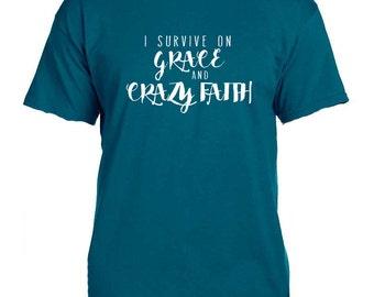 I Survive on Grace & Crazy Faith