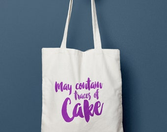May Contain Traces of Cake Tote Bag