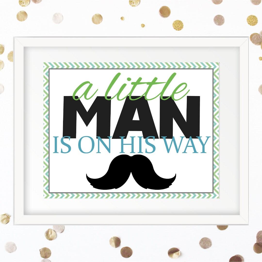 Little Man Baby Shower Sign Mustache Baby Shower Little