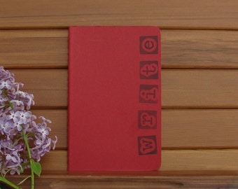 Moleskine Cahier Journal-Cranberry Red-Block Stamped by Hand-'WRITE'