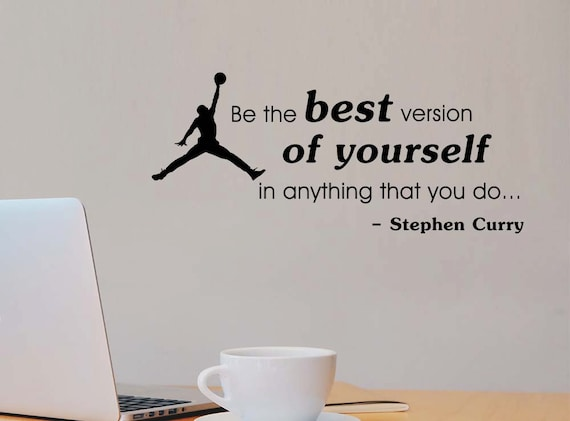 Be The Best Version Of Yourself In Anything Stephen Curry Gym