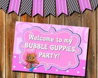 Bubble Guppies-Welcome to my Bubble Guppies party sign-Bubble Guppies Party Favors-INSTANT DOWNLOAD-Molly-Bubble Puppy-Gill-Nonny Party Sign