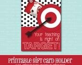 INSTANT DOWNLOAD, Target Gift card Holder, Amazing Teacher, Gift Card Holder, Teacher Appreciation Gift, Printable, Printable Gift Card