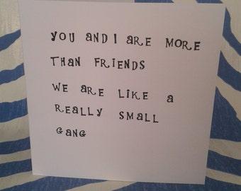 Friend Card, Best Friend Card, Funny Card, Cheeky Card