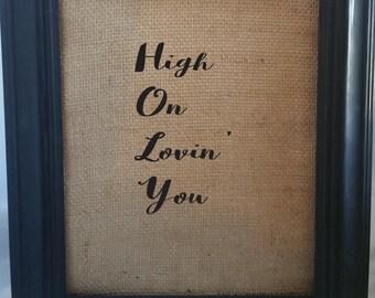 H.O.L.Y./High On Lovin' You/Florida Georgia Line/Song Lyrics/Country Song Lyrics/HOLY lyrics/Country Songs/Florida Georgia Line Songs