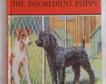 Vintage Ladybird book 'Mick the Disobedient Puppy'