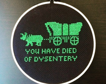 Oregon Trail Cross Stitch-You Have Died of Dysentery