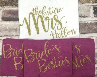 Custom Bridal Party Shirts Set, Bride's Besties, Bride to Be, Bride,Bridesmaid,Custom Shirts, Bachelorette Party  Shirts, Bridal Party Tops