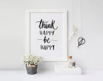 Home Decor Printable Art - Instant Download PDF for Daily Motivation: Think Happy, Be Happy