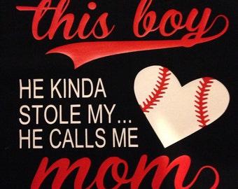 Baseball Boy Stole Mom Heart T-Shirt