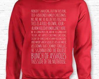 Clark's Rant Christmas Vacation Movie Quote Crewneck Sweater Sweatshirt Hoodie • Jolliest Bunch a-holes Nuthouse • XMAS • Movie Present TF-3