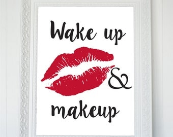 Fashion Wall Art, Wake Up And Makeup Printable Quote, Fashion Wall Print, Bedroom Art, Fashion Quote, Red Lips Print, Lips Wall Decor