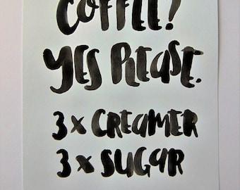 Coffee? Yes Please-Print