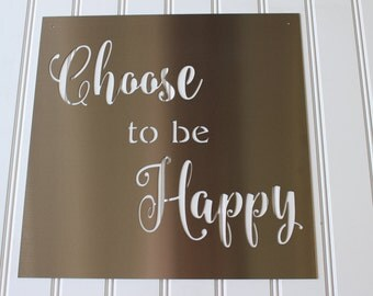 Metal Sign: Choose to be Happy
