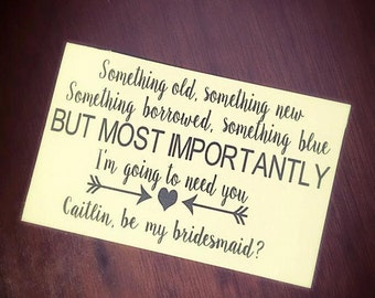 Will you be my Bridesmaid? cards