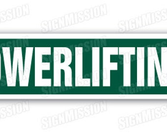 POWERLIFTING Street Sign wight lifter musclehead body builder muscle