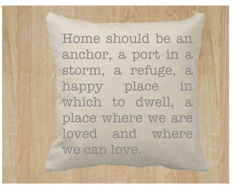 Home Quote 18x18 Pillow Cover