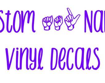 ASL Name Decals