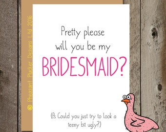 Pretty please Bridesmaid - Bridesmaid Wedding/Marriage Card
