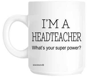 Headteacher Novelty Gift Mug SHAN382