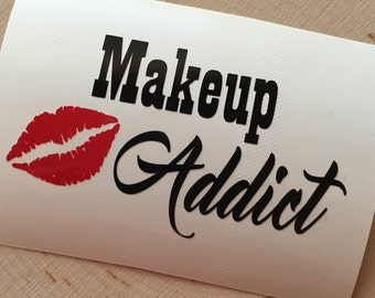 Makeup Addict Decal - Yeti Decal - Vinyl Decal - Makeup Brush Holder Decal