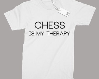Chess Is My Therapy Funny  T-shirt  For Chess Fans