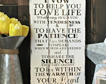 Wedding Vows Sign - I Vow To Help You Love Life - Wedding Sign - Wedding Gift - Anniversary Gift - Shabby Chic Wedding - Couples Gift