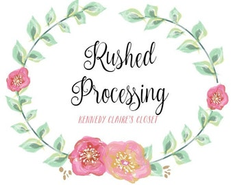 RUSHED PROCESSING 2-3 Business Day Turnaround