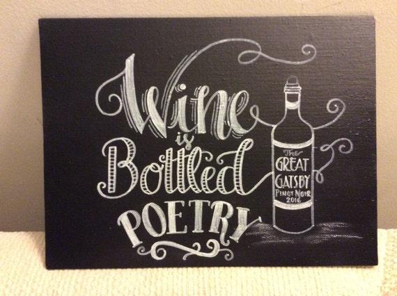 Items similar to wine is bottled poetry chalkboard art for Wine chalkboard art